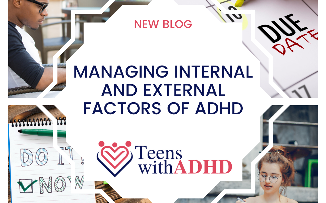 Managing Internal and External Factors of ADHD