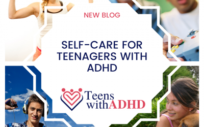 Self-Care for Teenagers with ADHD