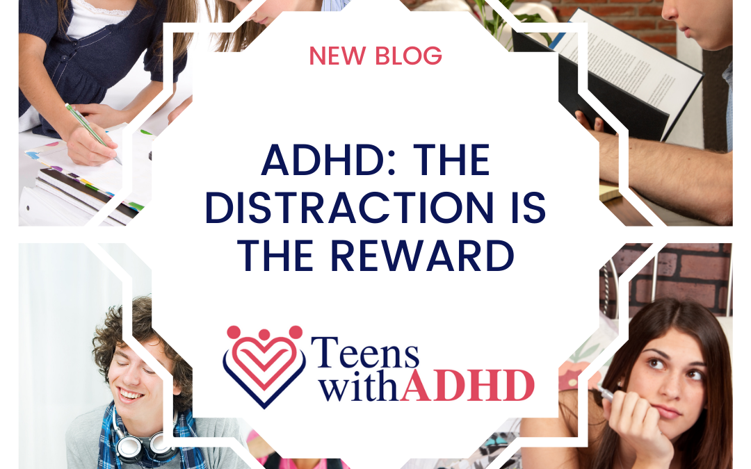 ADHD: The Distraction is the Reward