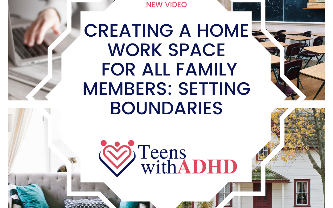 Creating a Home Work Space for All Family Members: Establishing Boundaries