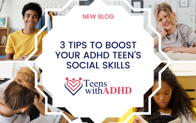 3 Tips to Boost Your ADHD Teen's Social Skills